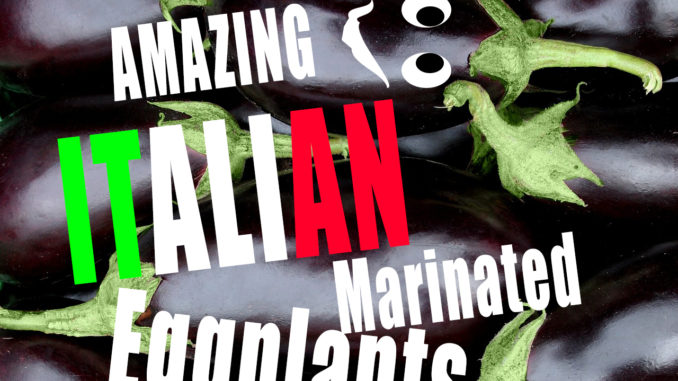 Marinated-italian-eggplants